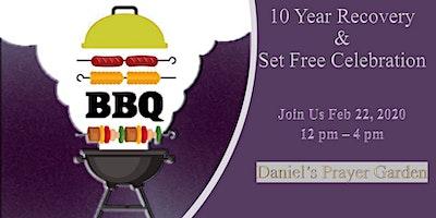 10 Year Recovery & Set Free Celebration