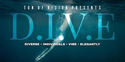 D.I.V.E  Diverse Individuals Vibing Elegantly