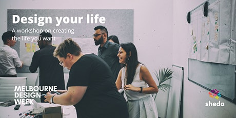 Design your life |  Melbourne Design Week tickets
