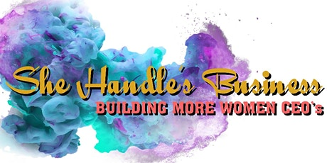 She Handle's Business Women's Expo tickets