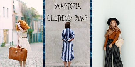 SWAPTOPIA: Clothing Swap tickets