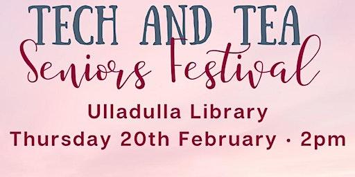 Tech and Tea - Seniors Festival - Ulladulla Library