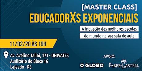 MASTER CLASS - EducadorXs Exponenciais  ingressos