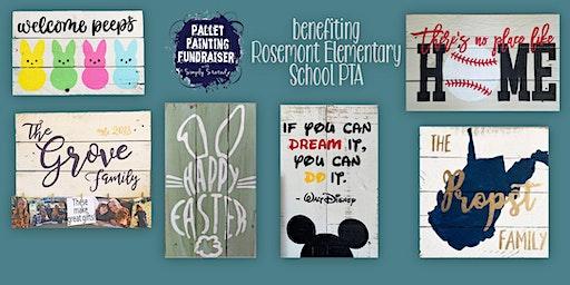Pallet Painting Fundraiser benefiting Rosemont Elementary School PTA