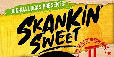 Skankin' Sweet II: The Spirit of Reggae Music