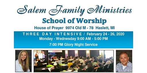 Salem Family Ministries School Of Worship Haslett, MI
