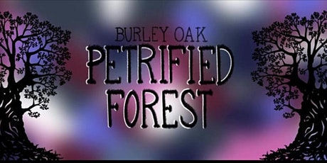 Petrified Forest in the Cellar at Burley Oak  tickets