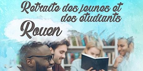 Retraite des jeunes et des étudiants Rouen billets