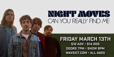 Night Moves at Wave tickets