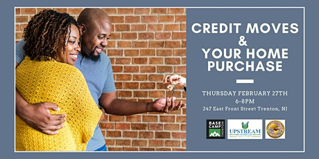 Credit Moves & Your Home Purchase tickets