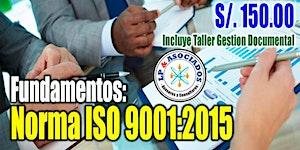 Fundamentos de la Norma ISO 9001:2015 (48h)
