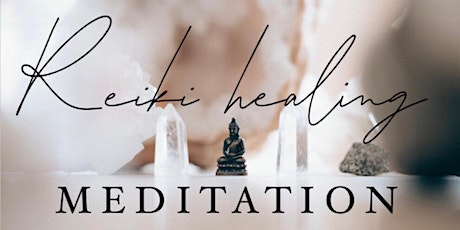 Reiki Healing Meditation tickets