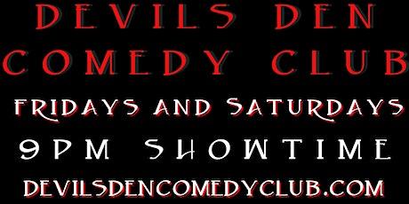 Devils Den Comedy Club tickets