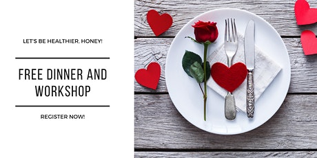 Best After Valentine's Day Dinner: Invite Your Spouse To Our Dinner and Workshop! tickets