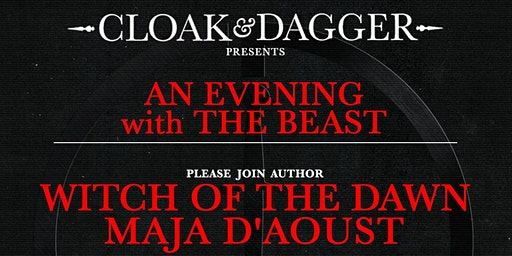 Cloak & Dagger Presents : An Evening with The Beast