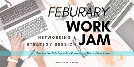 Feb Work Jam, Networking & Strategy Session tickets