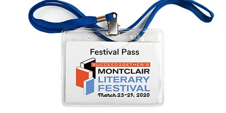 Succeed2gether's Montclair Literary Festival 2020 - Festival Pass tickets