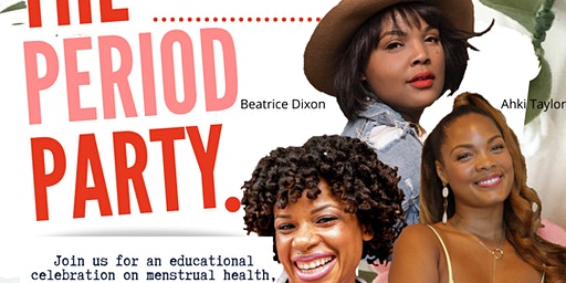 Black Moms Blog Presents The Period Party