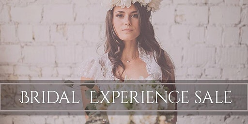 Bridal Experience Sale