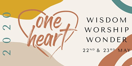One Heart Women's Conference 2020 | Wisdom, Worship, Wonder tickets