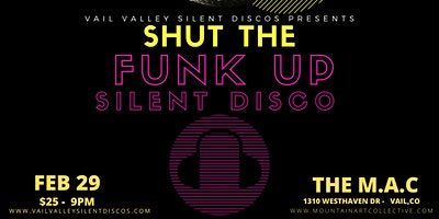 Shut The Funk Up - Silent Disco