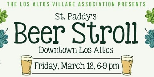 2020 Downtown Los Altos St. Paddy's Beer Stroll