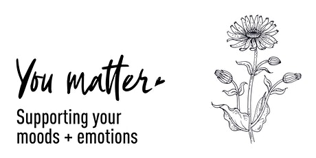You Matter: Supporting your mood & emotions tickets