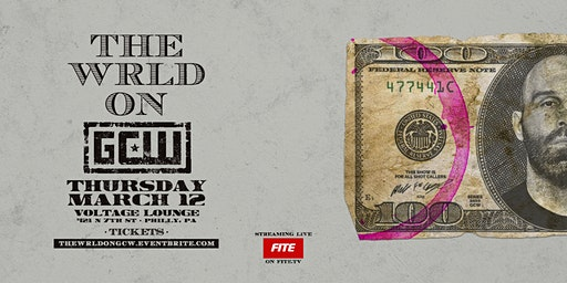 "GCW Presents ""The Wrld on GCW"""
