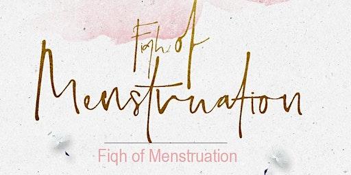 Fiqh of Mensturation