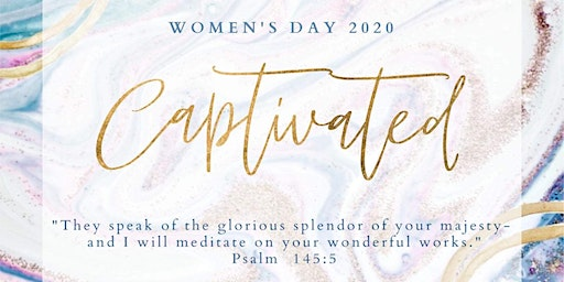 Captivated Women's Day