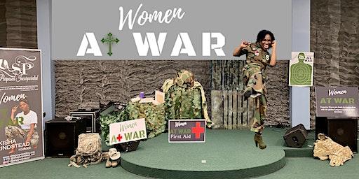Women At War | A Spiritual Battle