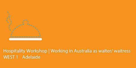 WEST 1 Adelaide | Hospitality Workshop tickets