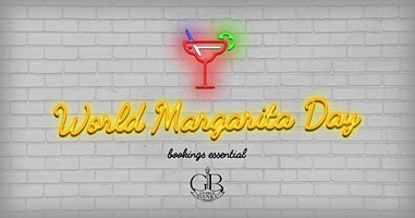 World Margarita Day at George Banks
