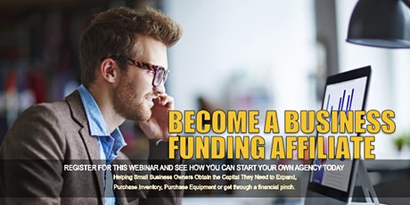 Become a Business Funding Affiliate - New York, NY tickets