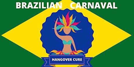 Brazilian Carnaval Hangover Cure tickets