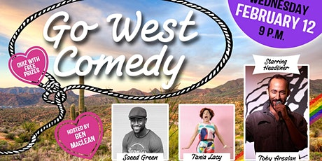 Go West Comedy Showcase with Headliner Toby Arsalan tickets
