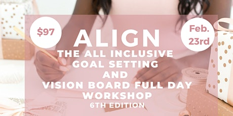 PREMIER GOAL SETTING & VISION BOARD WORKSHOP (All Supplies/lunch Included) tickets