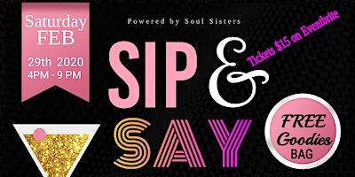 Sip n Say Powered by Soul Sisters