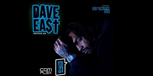 DAVE EAST @ COMPLEX OAKLAND