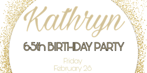 Birthday Celebration For Kathryn Gilcrease