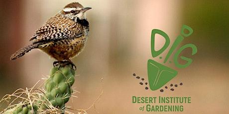 Desert Institute of Gardening Online: Landscaping For Birds tickets