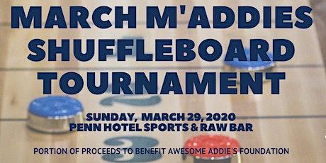 March M'Addies Shuffleboard Tournament tickets