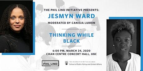 The Phil Lind Initiative Presents:   Jesmyn Ward tickets