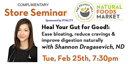 Heal Your Gut for Good! with Shannon Dragasevich, ND