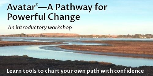 Avatar—A Pathway for Powerful Change (Santa Rosa, CA)