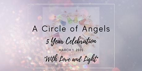 A Circle of Angels - 5 Year Celebration tickets
