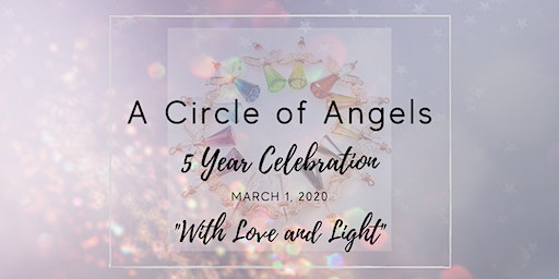 A Circle of Angels - 5 Year Celebration