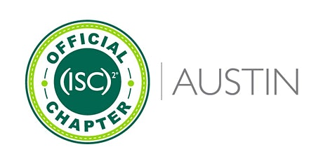 CISSP-CCSP (ISC)2Austin Study Group - Information Session and 2020 Kick-off tickets