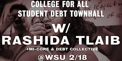 College for All: Student Debt Town Hall with Rashida Tlaib