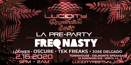 Lucidity L.A. Pre-Party with FreQ Nasty tickets